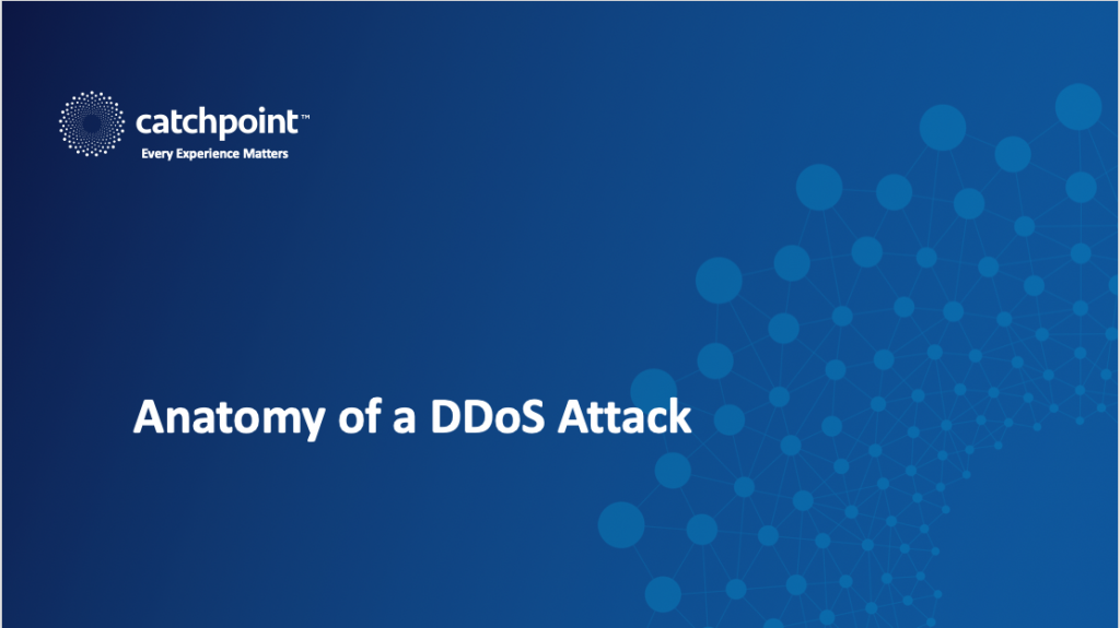Anatomy of a DDoS Attack Webinar